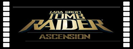 (2007)Tomb Raider Ascension